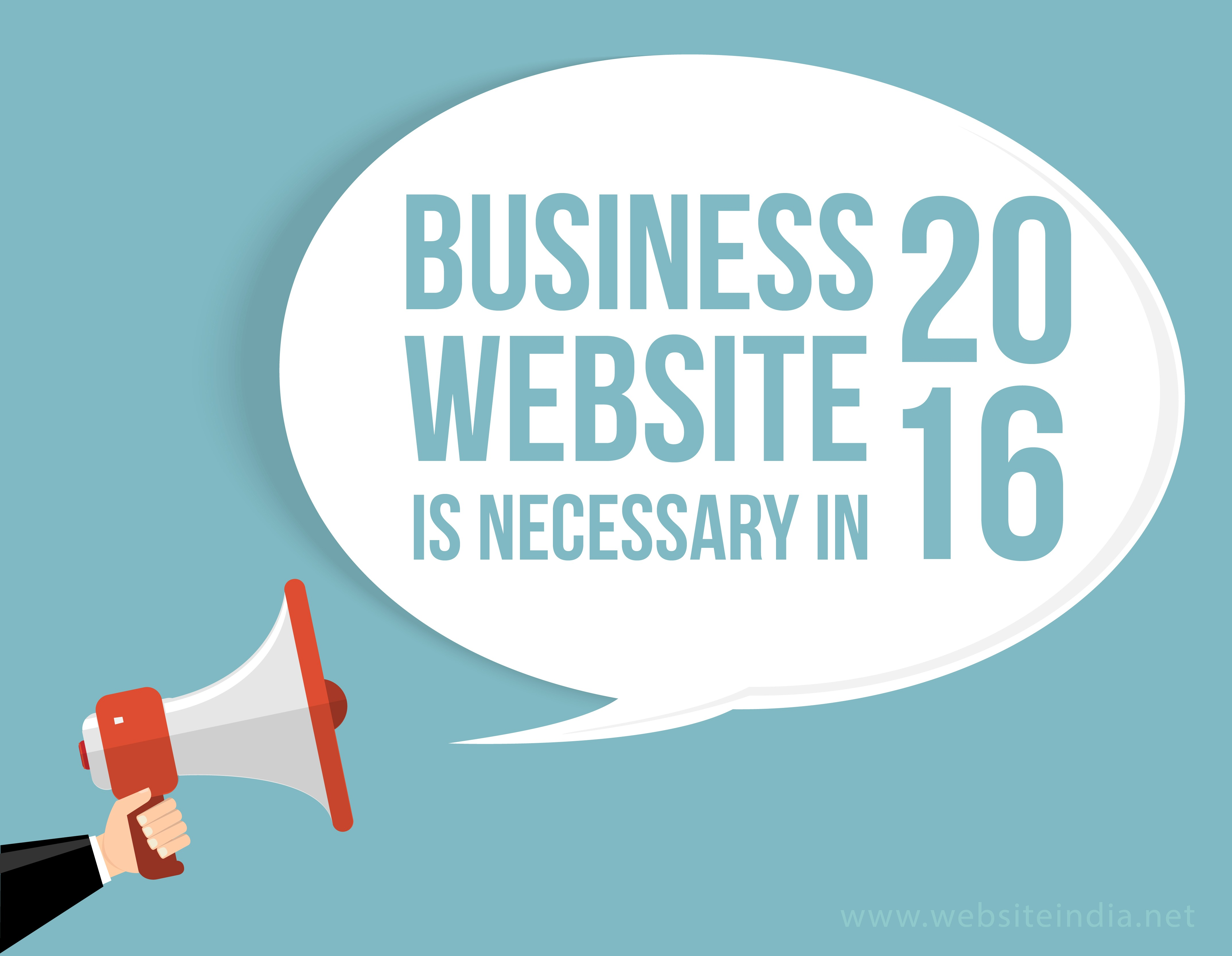 Business Website is Necessary in 2016