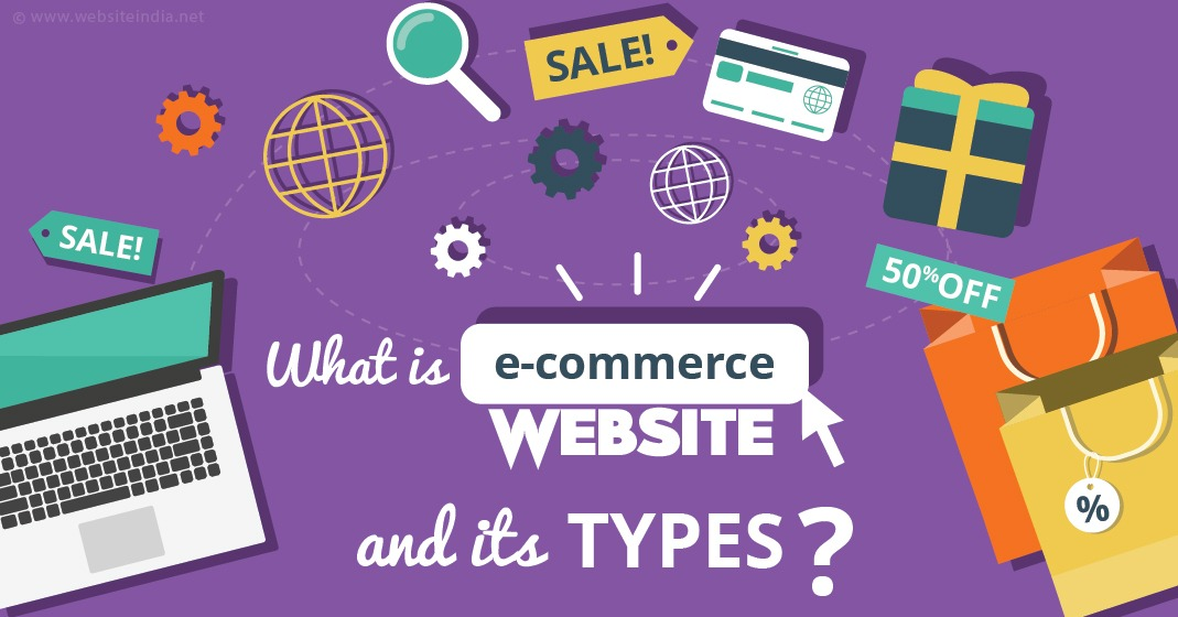 What is E-Commerce Website and its Types