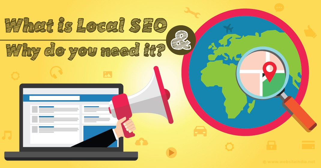 What is Local SEO & Why do you need it