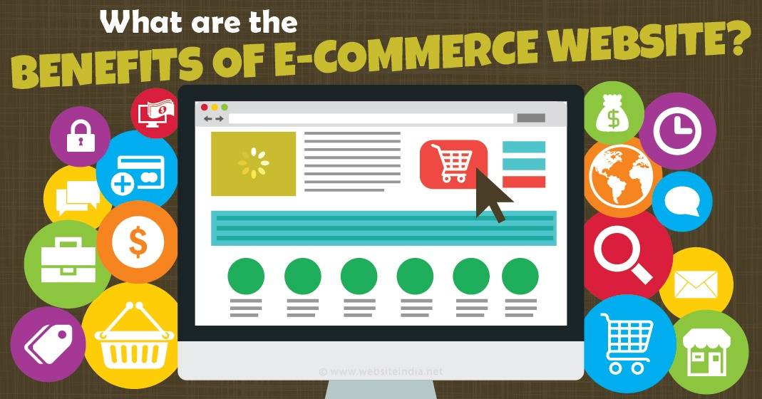 What are the Benefits of E-commerce Website