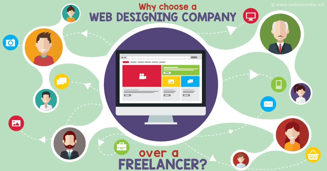 Why choose a Web Designing Company over a Freelancer