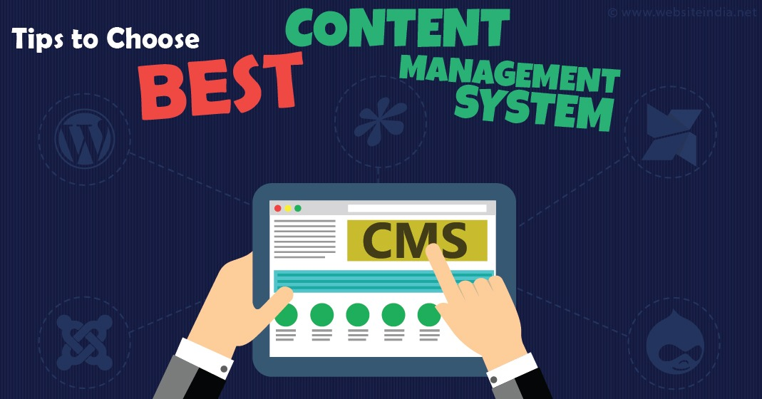 tips to choose the best content management system