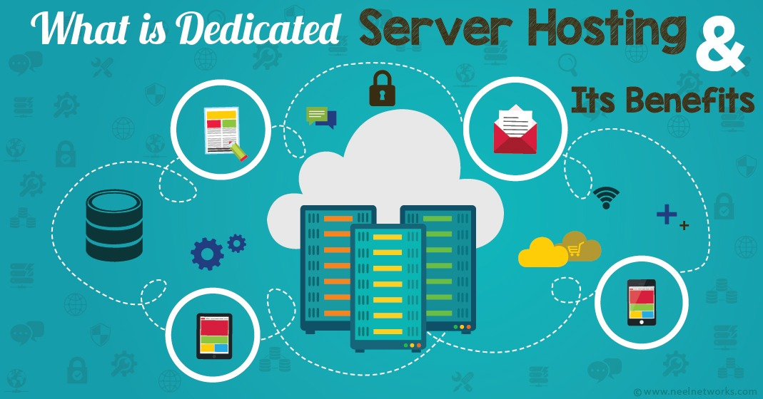 What is Dedicated Server Hosting & Its Benefits